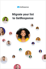 Migrate your list to GetResponse