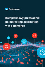Kompleksowy przewodnik po marketing automation w e-commerce
